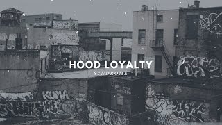 FREE Ghetto Rap Beat / Hood Loyalty (Prod. By Syndrome)