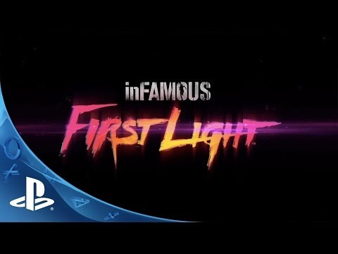 inFAMOUS First Light Trailer