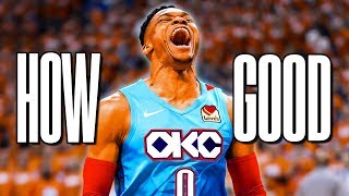 How Good EXACTLY Is Russell Westbrook?