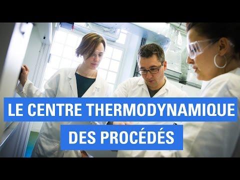 Le Centre Thermodynamique des Procédés MINES ParisTech