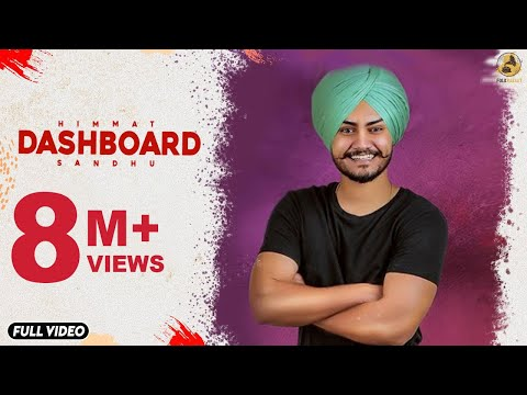 Dashboard : Himmat Sandhu (Official Video) Laddi Gill - Sukh Sanghera