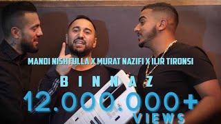 Mandi x Murati x Ilir Tironsi - Binnaz (Official Video)