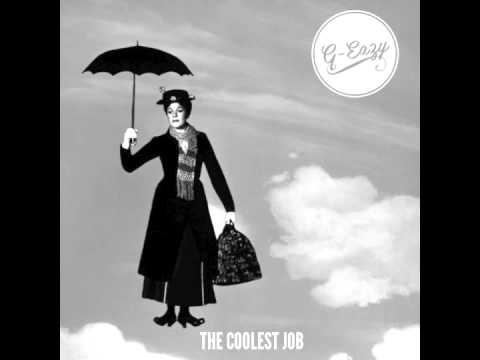 G-Eazy - The Coolest Job