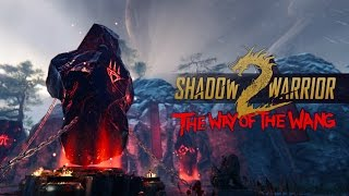 Shadow Warrior 2 - Way of the Wang DLC Trailer