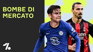 Dybala PUÒ LASCIARE la Juventus + Zlatan ETERNO! ► 💣 di mercato