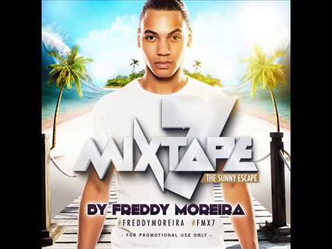 FREDDY MOREIRA - MIXTAPE 7 - THE SUNNY ESCAPE