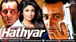 Hathyar   Hindi Movies   Sanjay Dutt Full Movies   Bollywood Action Movies