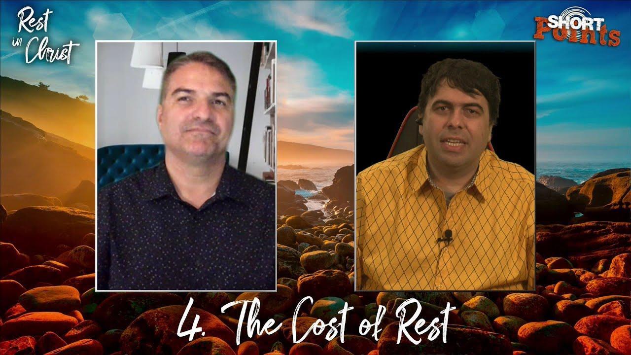 The Cost of Rest - Sabbath School Lesson 4, Q3, 2021