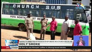 Church bus driver, two suspects arrested in possession of bhang in Voi