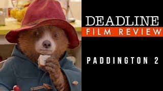 Paddington 2 Review - Ben Whishaw, Hugh Grant