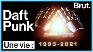 Une vie : Daft Punk
