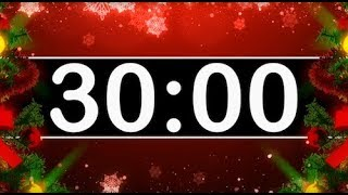 30 Minute Timer with Christmas Music! Countdown Timer for Kids! Festive Holiday Instrumental!