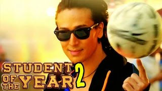 Student Of The Year 2 Trailer   Tiger Shroff to team up with Karan Johar   Confirm