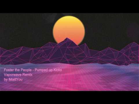 Foster the People - Pumped up Kicks Vaporwave Remix