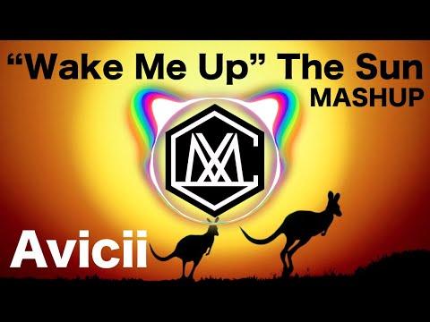 Wake Me UpThe Sun (iamSHUM Mashup)