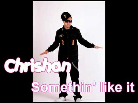 somethin like it - ♥Chrishan