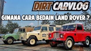 BELAJAR TENTANG LAND ROVER KLASIK   DIRT CARVLOG #44