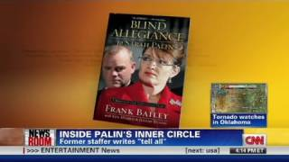 CNN: Former Palin staffer writes 'tell all'