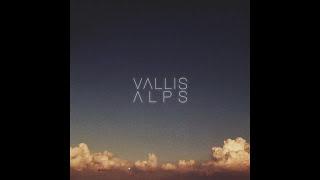 Vallis Alps - Young