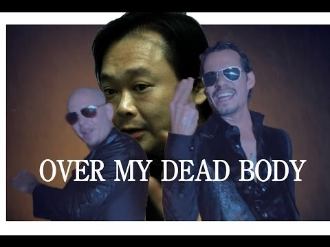 "王世堅- ""Over My Dead Body"" ft. Pitbull & Marc Anthony"