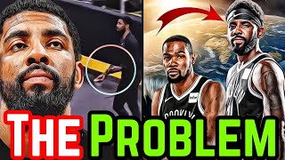 The Kyrie Irving PROBLEM