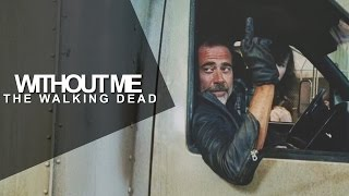 ➢ the walking dead   without me.