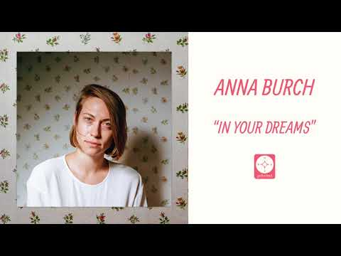 Anna Burch - In Your Dreams [OFFICIAL AUDIO]