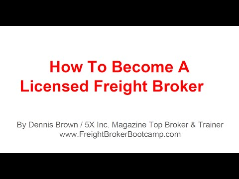 Freight Broker Training - How To Become a Licensed Freight Broker