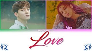 Ailee (에일리) ft. Chen (EXO) - Love Lyrics Color Coded (Han/Rom/Eng)
