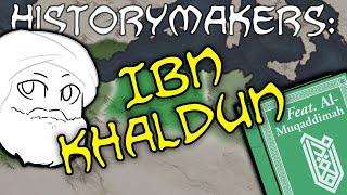 History-Makers: Ibn Khaldun