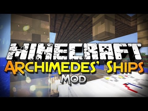 Minecraft Mod Showcase: Archimedes' Ships - Build A Ship, Then Sail It! - Smashpipe Games