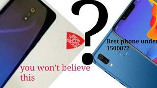 Best phones under 15000/redmi,realme,honor,oppo