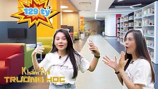 Khám phá trường học: ĐH Tôn Đức Thắng có thư viện hàng trăm tỉ đồng, KTX 5 sao
