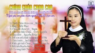 ALBUM CHÍNH CHÚA CHỌN CON