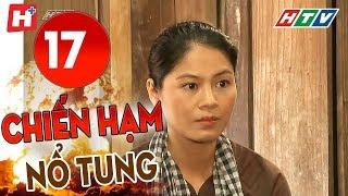Chiến Hạm Nổ Tung - Tập 17 | HTV Phim Tình Cảm Việt Nam Hay Nhất 2019