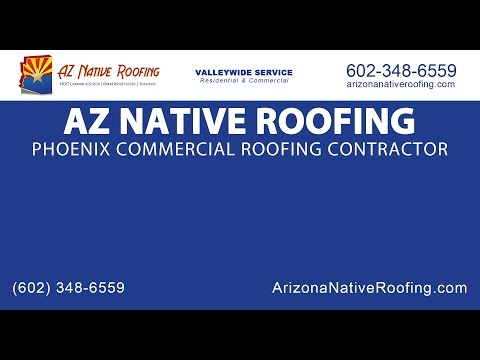 Phoenix Commercial Roofing Contractor | AZ Native Roofing