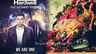 Hardwell Vs. Katy Perry - We Are One X Unconditionally (MASHUP))