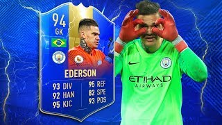 FIFA 19 TOTS Ederson Review   THE BEST PL GOALKEEPER?   94 Team of the Season Ederson Player Review