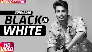 Black N White – Gurnazar – Himanshi Khurana Video HD
