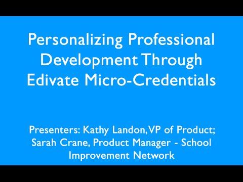 Personalizing Professional Development Through Edivate Micro Credentials