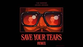 The Weeknd Ft Ariana Grande - Save Your Tears (Audio)