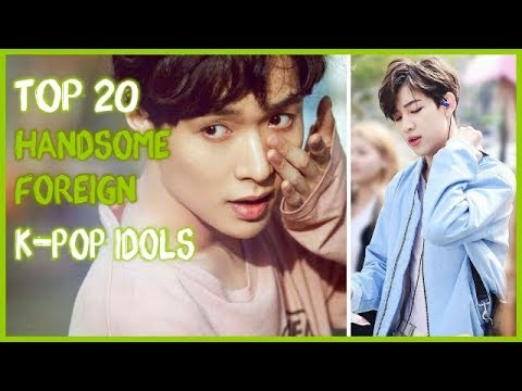 [TOP20] HANDSOME FOREIGN K-POP IDOLS