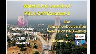 Watch Live: Launch of Cartosat-3 and 13 USA's Nanosatellit..