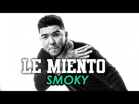 Zmoky - Le Miento ( Con Letra )!.