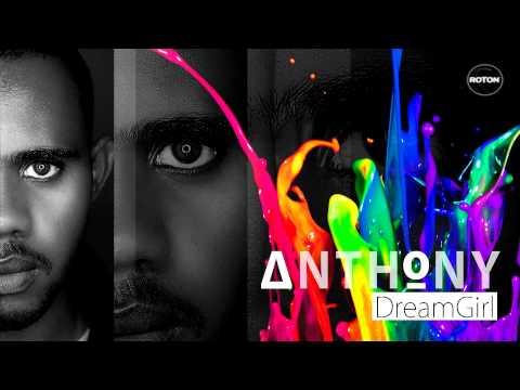 Anthony - DreamGirl