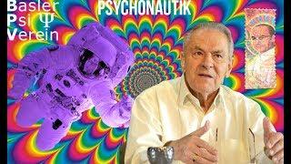 Der Weg des Psychonauten - Stanislav Grof Basler Psi-Verein (deutsch)