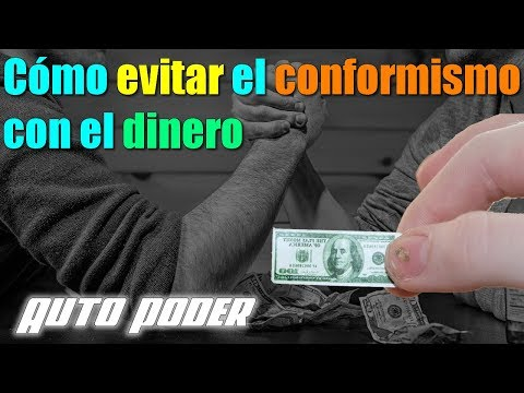 Cómo evitar el conformismo con el dinero