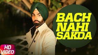Bach Nahi Sakda – Prabh Gill