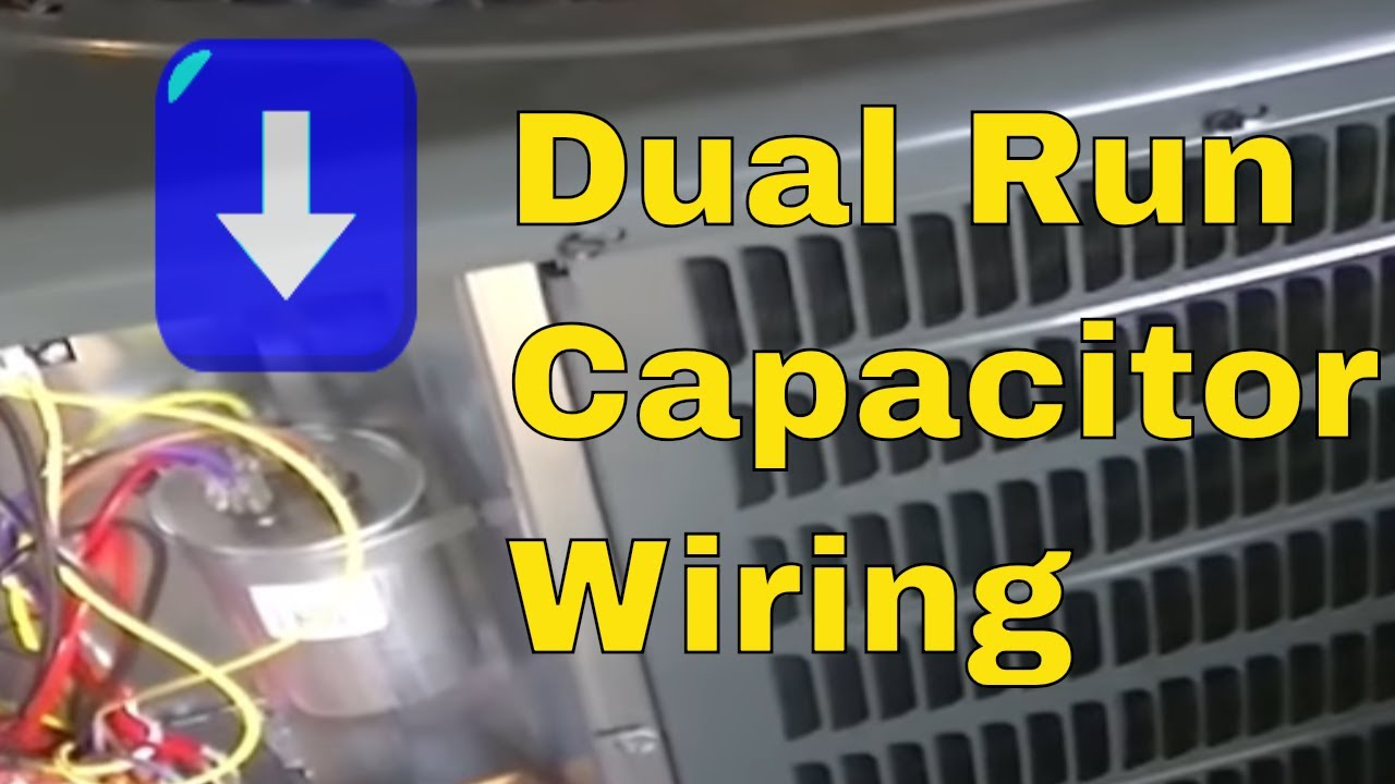 ac dual run capacitor wiring diagram hvac training- dual run capacitor wiring - youtube compressor run capacitor wiring diagram #14