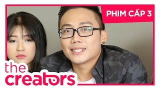 Thế Giới Số - The Creators | Số 05 | Phim Cấp 3 Team